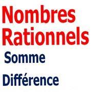 Exercices corrigés les nombres rationnels somme et différence maths 4éme